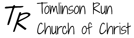 Tomlinson Run Church of Christ